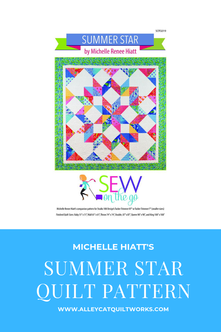 Summer Star Quilt Pattern by MIchelle Hiatt of Sew On The Go