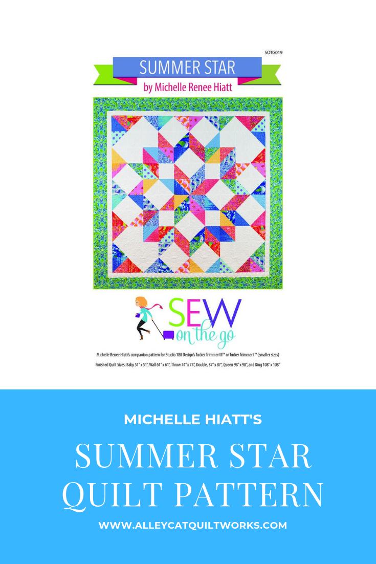 Summer Star Quilt Pattern by MIchelle Hiatt of Sew On The Go
