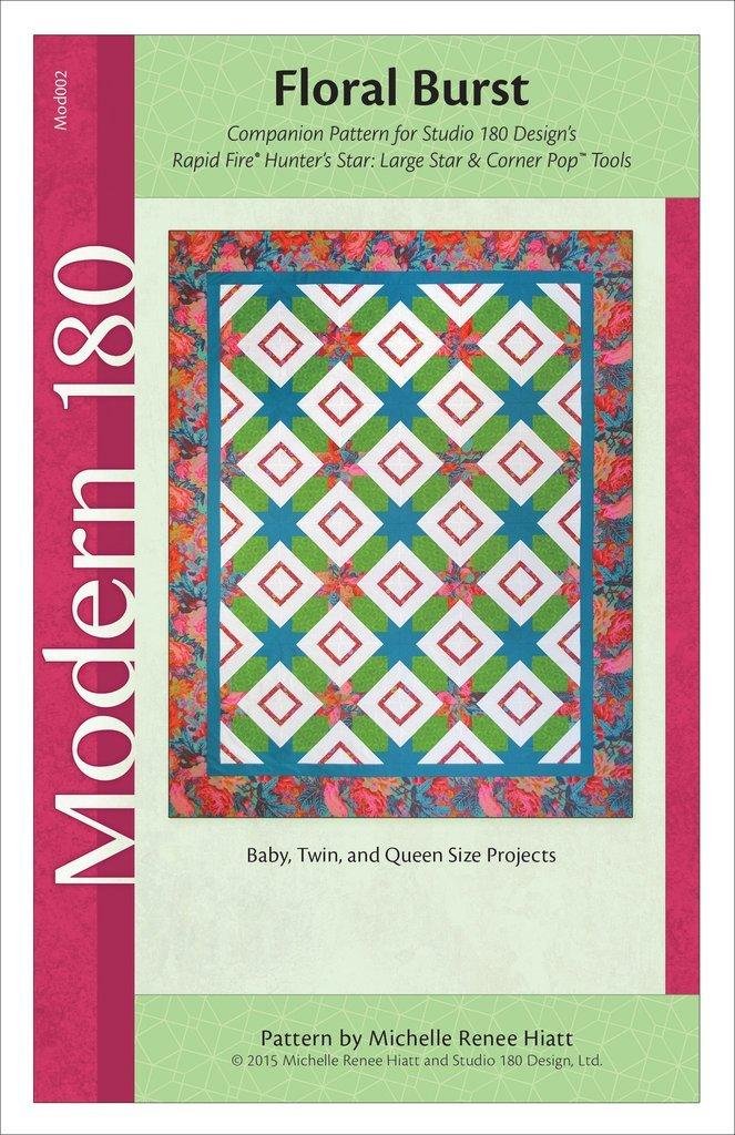 Floral Burst Quilt Pattern - Michelle Hiatt - Modern 180