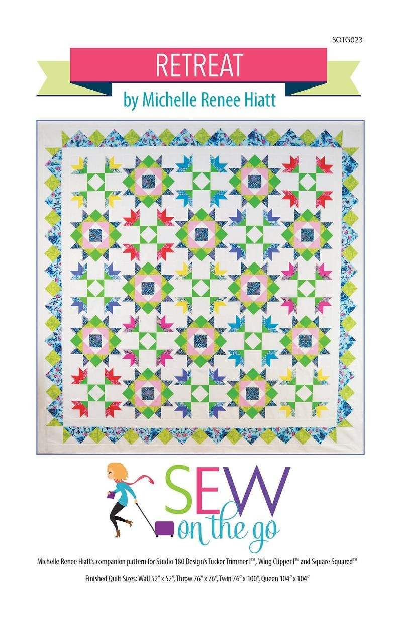 Retreat Quilt Pattern by MIchelle Hiatt of Sew on the Go
