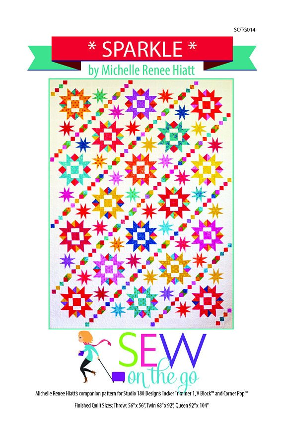 Sparkle Quilt Pattern - Michelle Hiatt - Sew on the Go