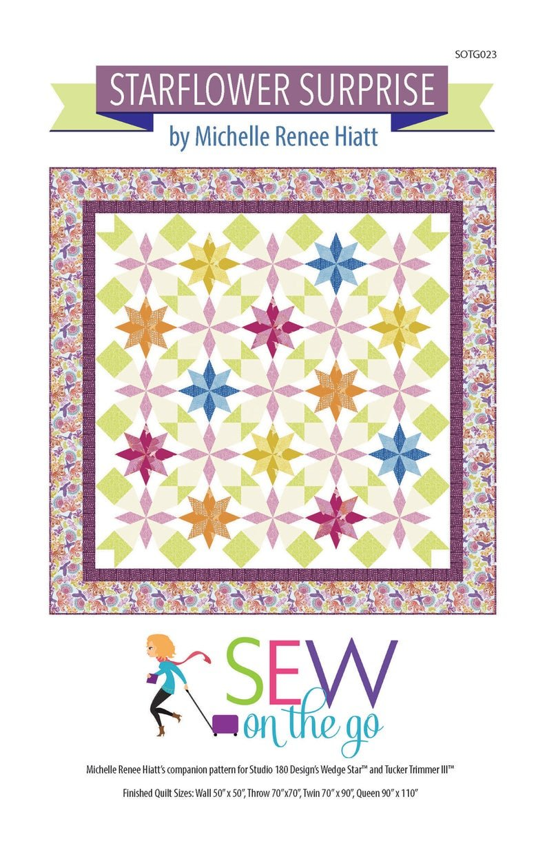 Starflower Surprise Quilt Pattern by MIchelle Hiatt of Sew on the Go