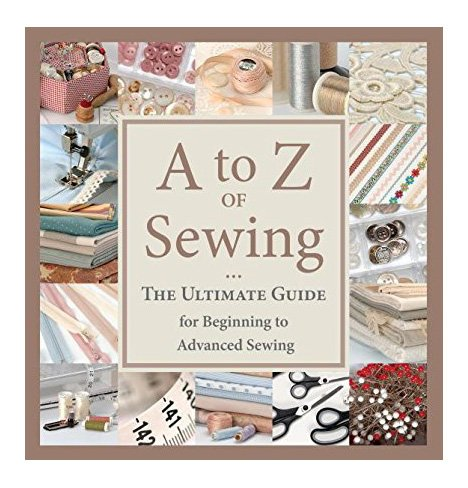 A t0 Z of Sewing