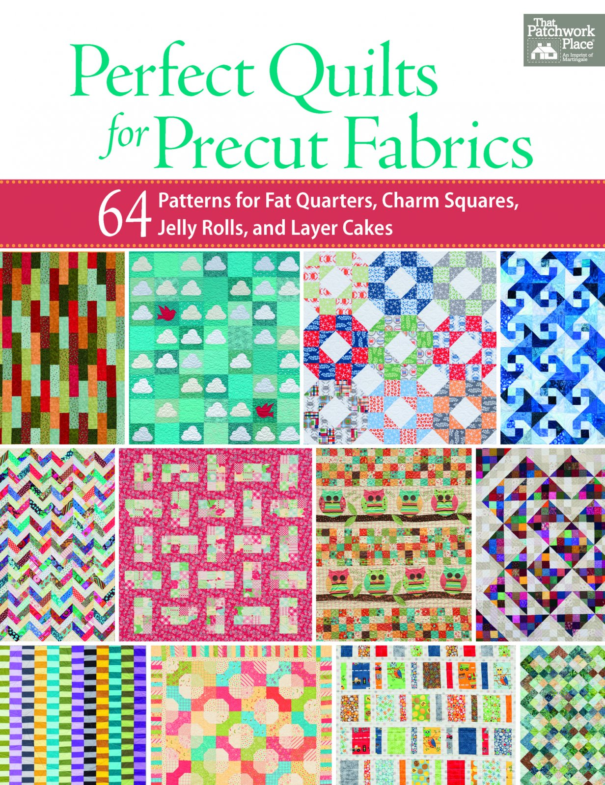 B1257 Perfect Quilts for Precut Fabrics - Softcover