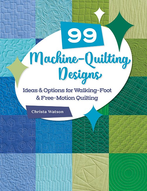 B1504 99 Machine-Quilting Designs - Ideas & Options for Walking-Foot & Free-Motion Quilting