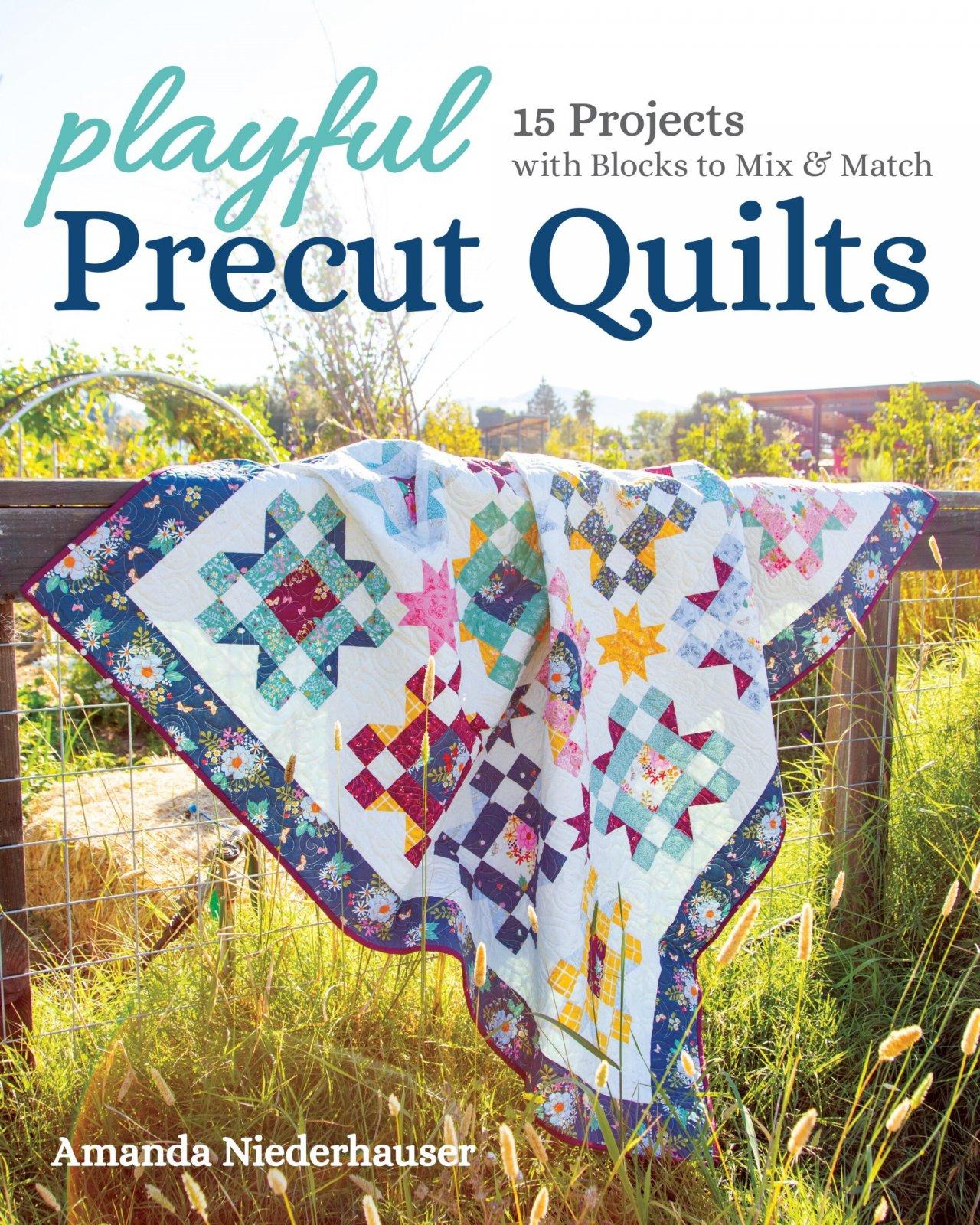 Playful Precut Quilts