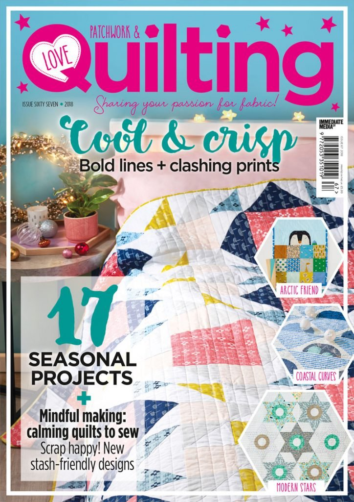 Love Patchwork & Quilting - Issue 67