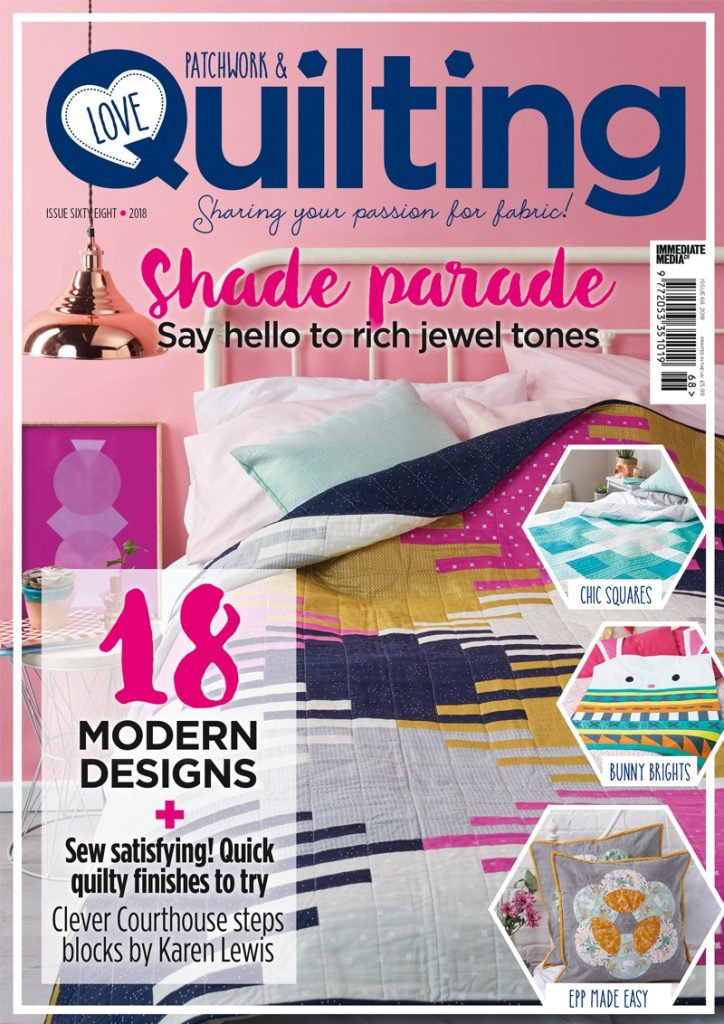 Love Patchwork & Quilting - Issue 68