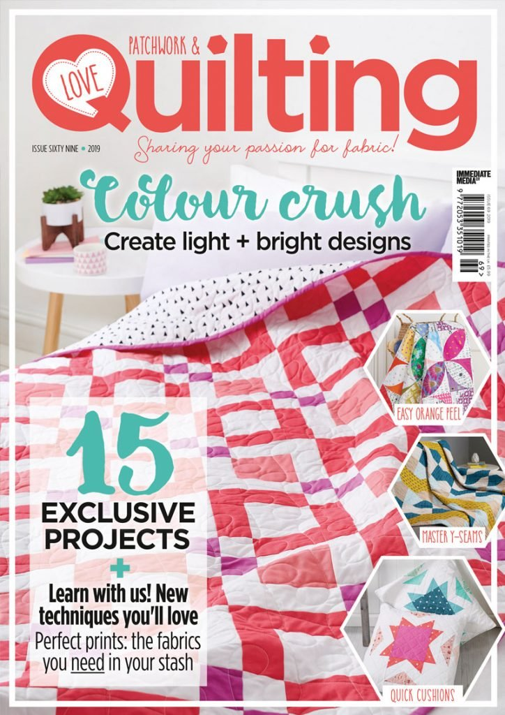 Love Patchwork & Quilting - Issue 69