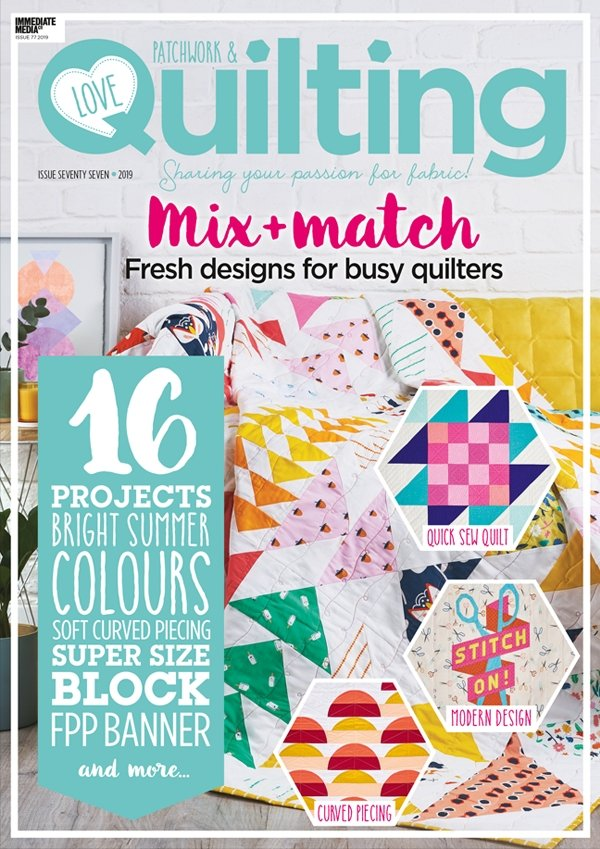 Love Patchwork & Quilting - Issue 77