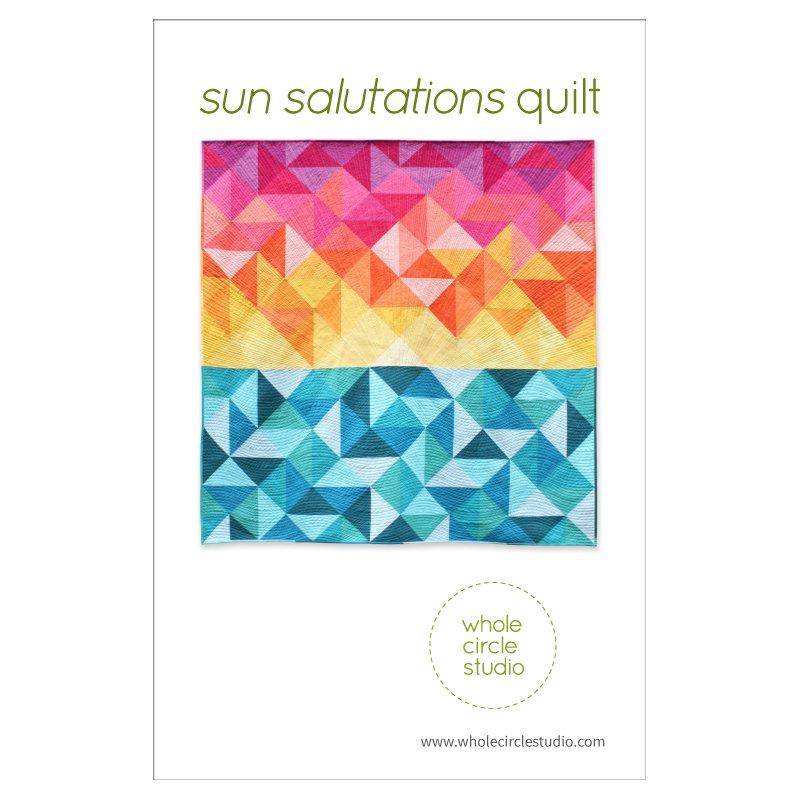 Whole Circle Studio - Sun Salutations Quilt