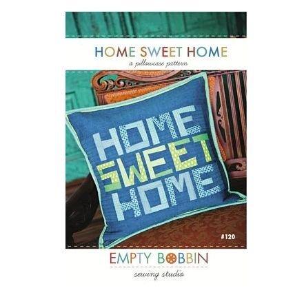 Empty Bobbin - Home Sweet Home Pillow