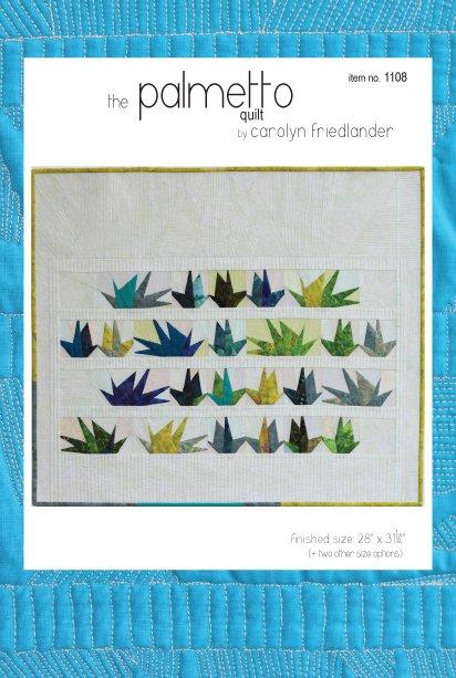 Carolyn Friedlander - The Palmetto Quilt