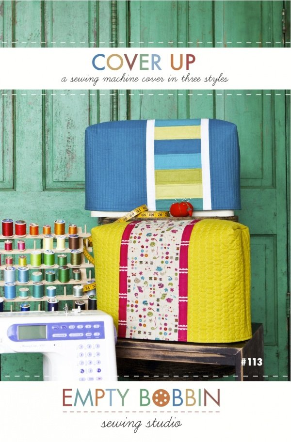 Empty Bobbin - Cover Up Sewing Maching Cover