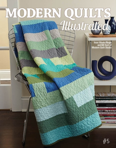 Modern Quilts Illustrated - Issue #5