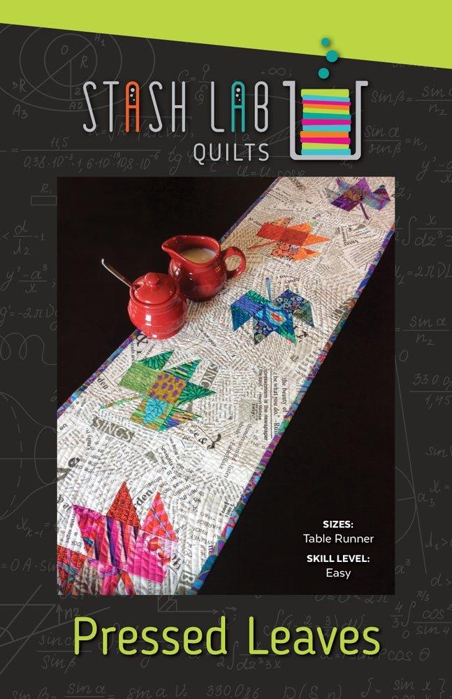 Stash Lab Quilts - Pressed Leaves