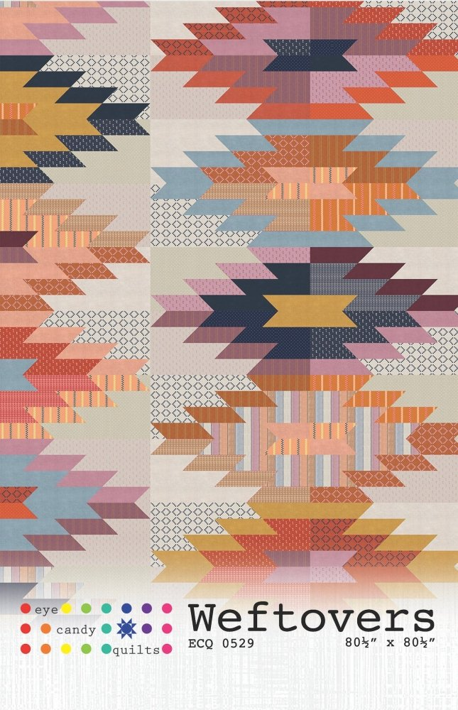 Eye Candy Quilts - Weftovers