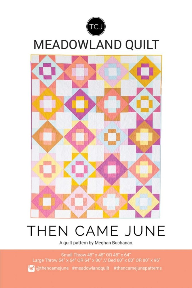 Then Came June - Meadowland Quilt