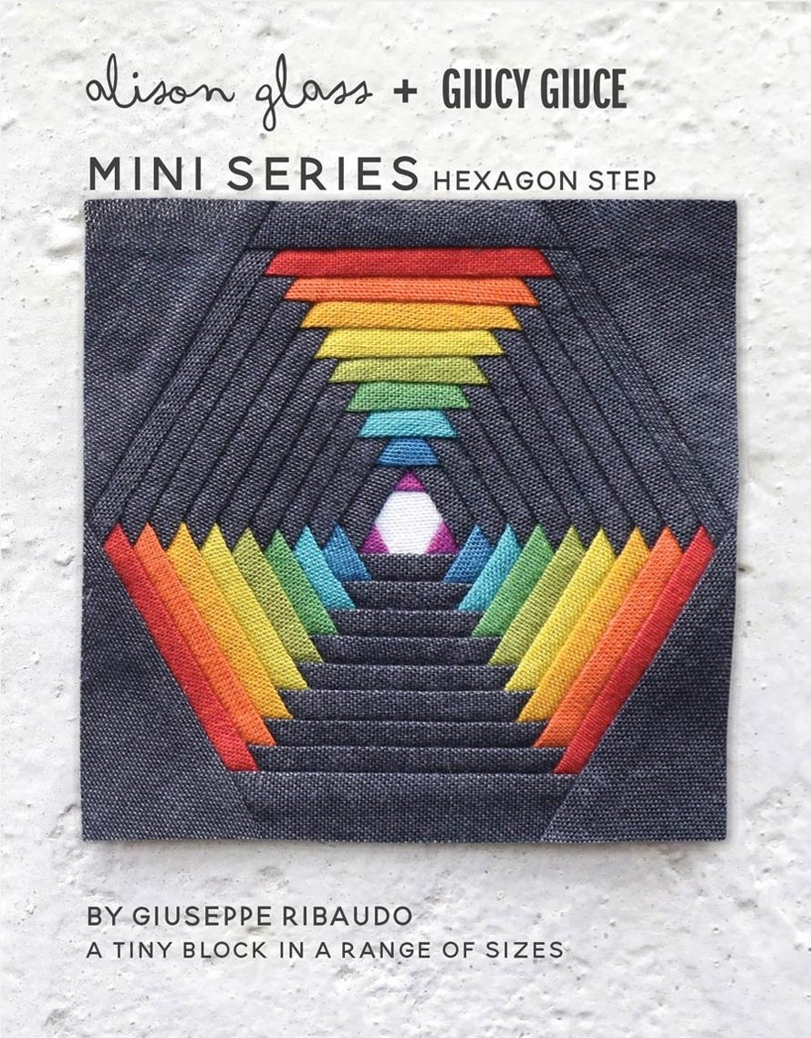 Alison Glass + Giucy Giuce - Mini Series - Hexagon Step