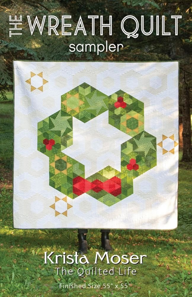 Krista Moser - The Wreath Quilt Sampler