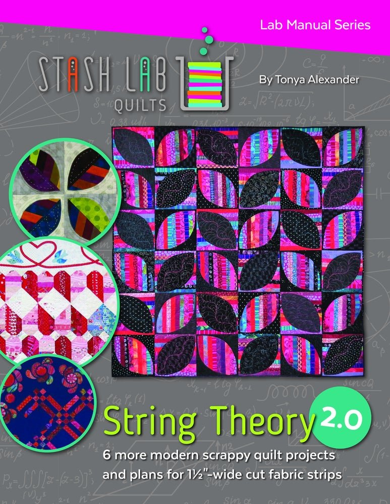 Stash Lab Quilts - String Theory 2.0