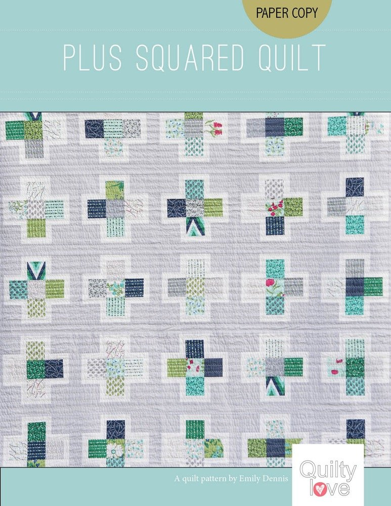 Quilty Love - Plus Squared Quilt