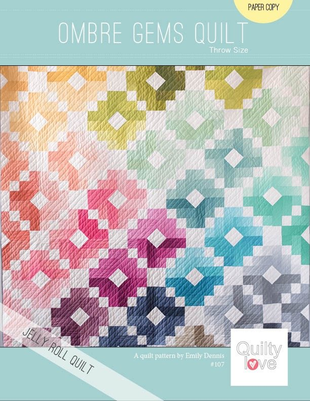 Quilty Love - Ombre Gems Quilt