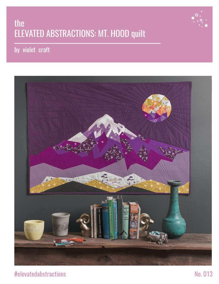 Violet Craft - Elevated Abstractions Quilt: Mt. Hood