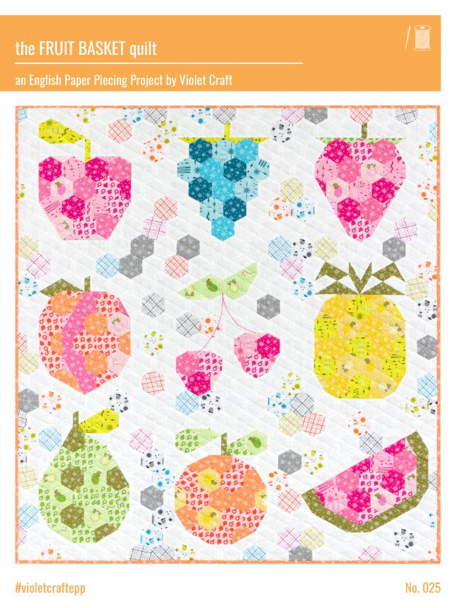 Violet Craft - The Fruit Basket English Paper Piecing Project