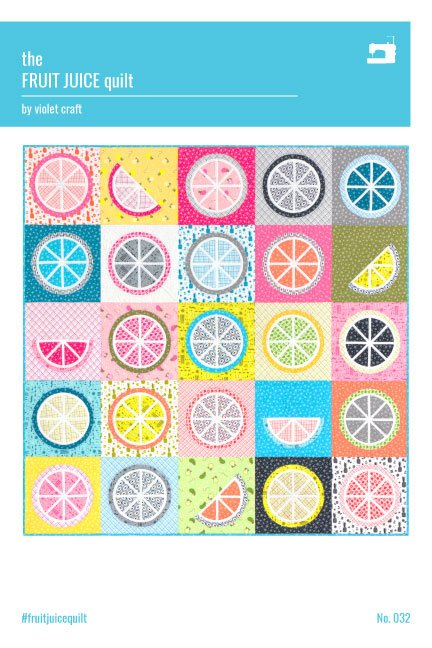 Violet Craft - Fruit Juice Quilt