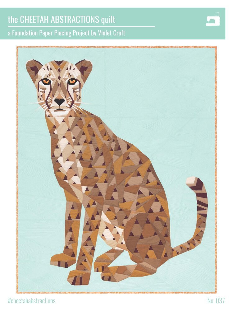 Violet Craft - The Cheetah Abstractions Quilt