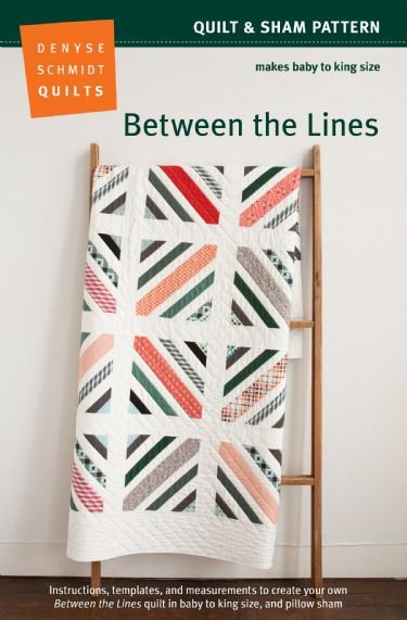 Denyse Schmidt Quilts - Between the Lines