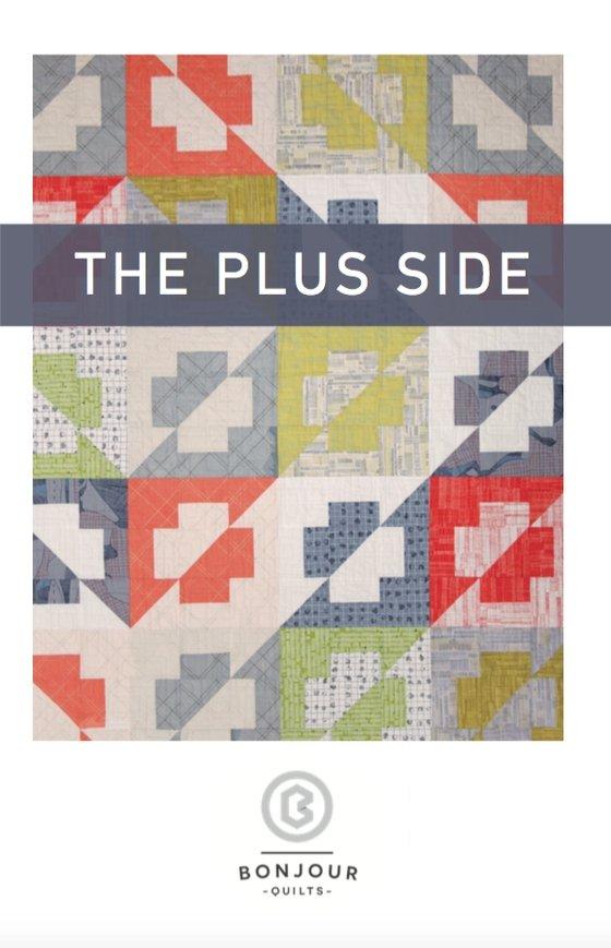 Bonjour Quilts - The Plus Side