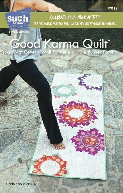Such Designs - Good Karma Quilt