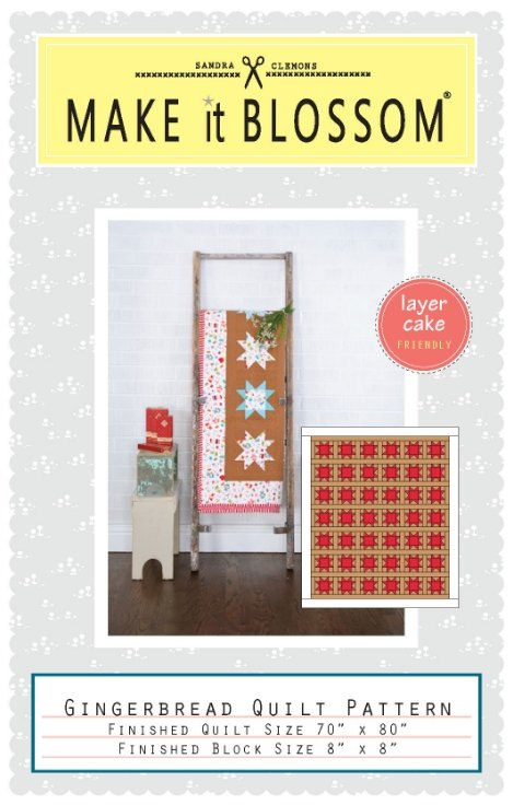 Make it Blossom - Gingerbread Quilt Pattern
