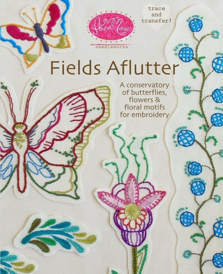 Anna Maria Needleworks - Fields Aflutter