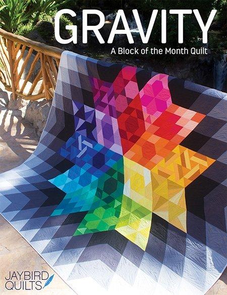 Jaybird Quilts - Gravity BOM
