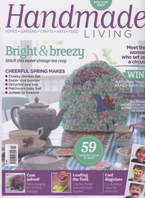 Handmade Living - Issue 22 - April 2013