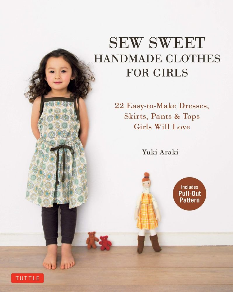 Sew Sweet: Handmade Clothes for Girls