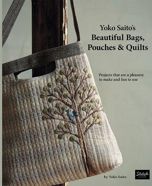 Yoko Saito's Beautiful Bags Pouches & Quilts