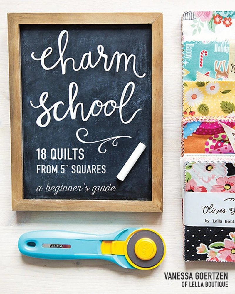 Charm School: 18 Quilts From 5 Squares