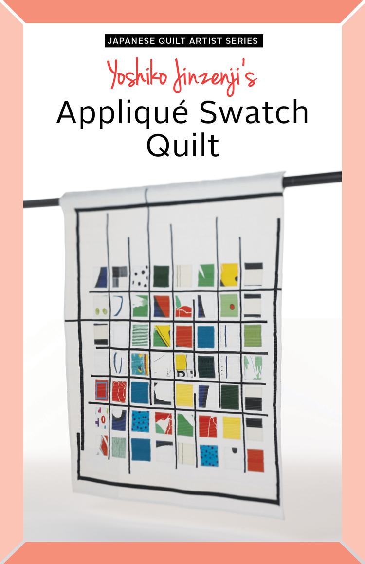 Yoshiko Jinzenji - Applique Swatch Quilt