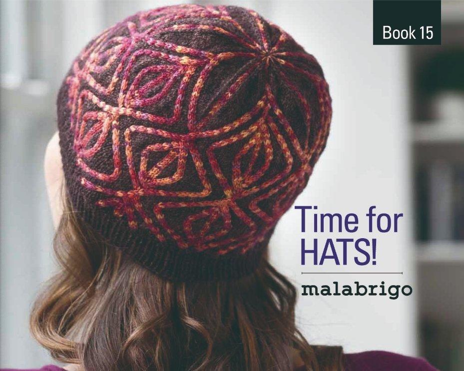 malabrigo - Book 15 - Time for Hats!