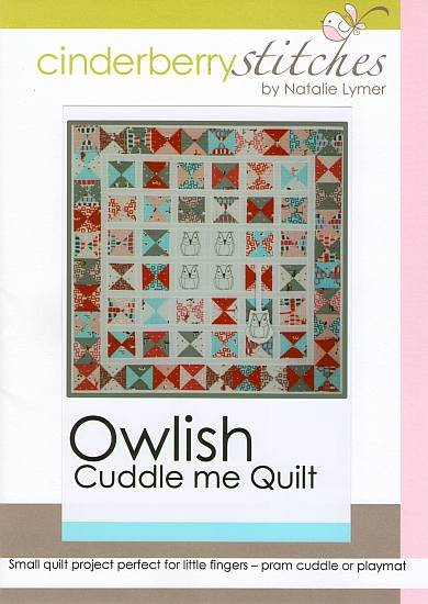 Cinderberry Stitches - Owlish Cuddle Me Quilt