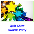 Quilt Show Awards Party