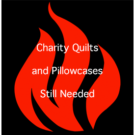Quilts and Pillowcases Still Needed