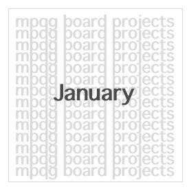 Board Projects for January