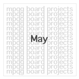 May Board Projects