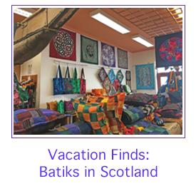 Batiks in Scotland