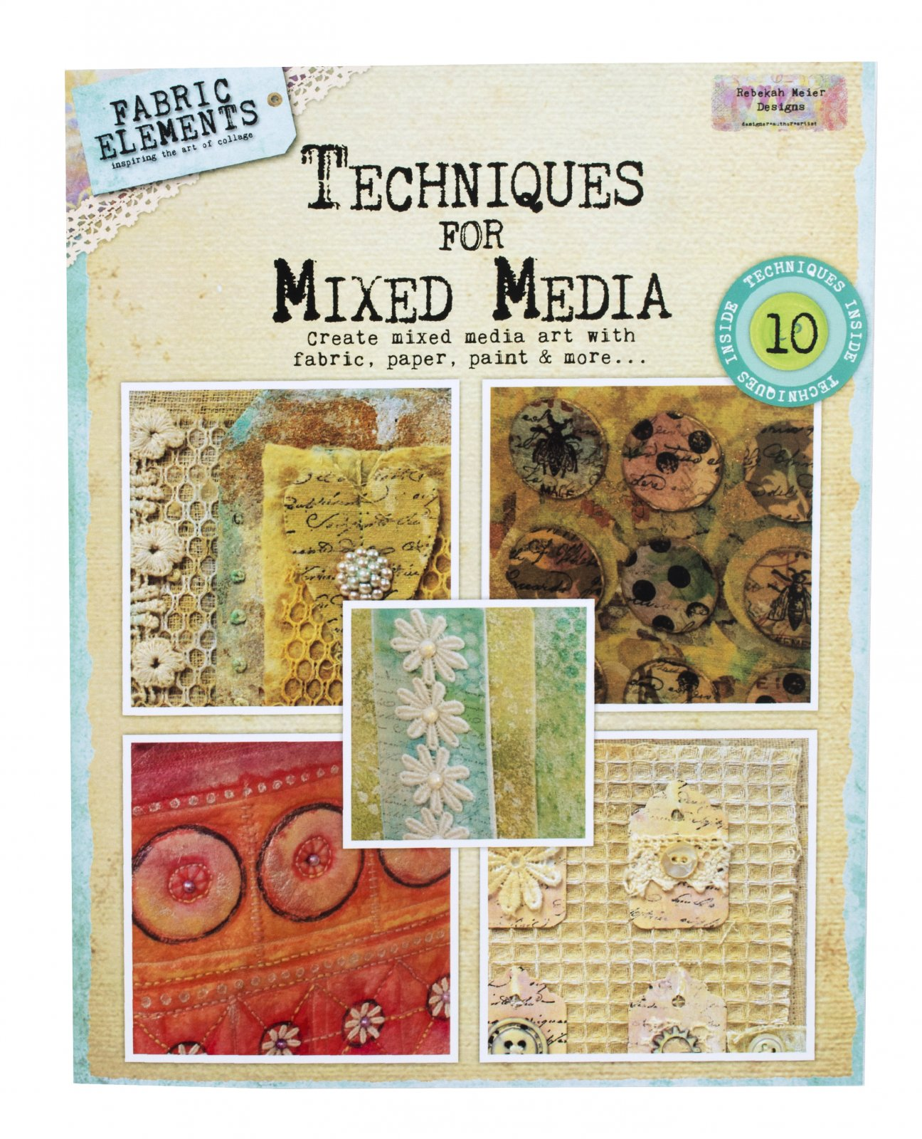 Fabric Elements - Techniques for Mixed Media Booklet